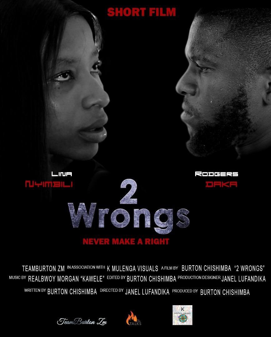TeamBurtonZm - 2 Wrongs (Short Film)