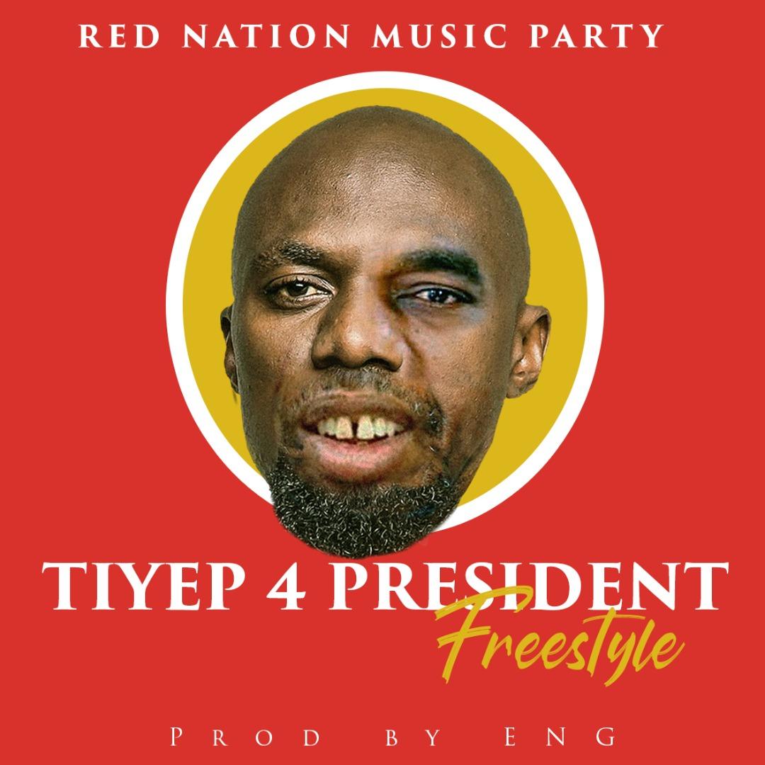 Tiye P - Tiye P 4 President (Freestyle)