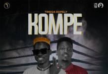 Trigga Dopely ft. Pac Zee - Kompe (Prod. Clerk)