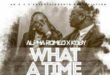 Alpha Romeo x KOBY - What A Time (Prod. Mohsin Malik)