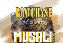 Bow Chase - Musali (Prod. Iqon Beats)