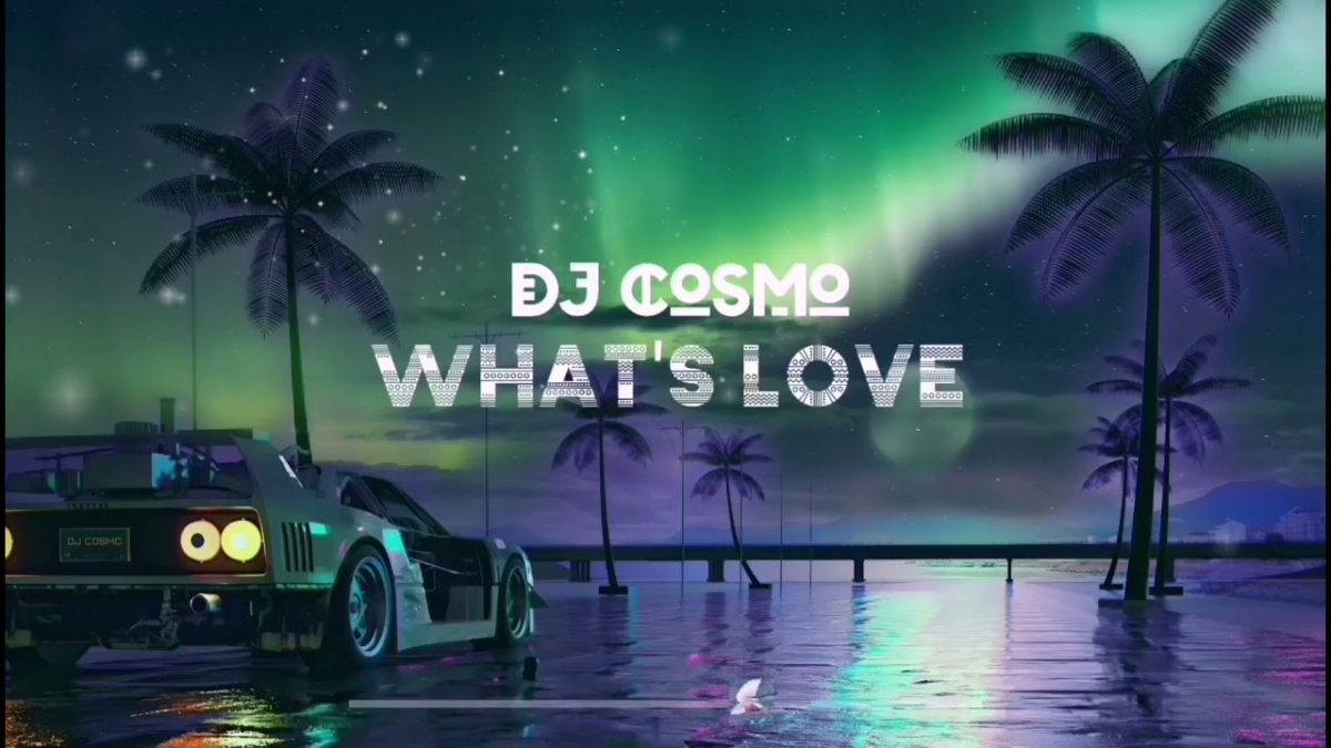 DJ Cosmo - What's Love (Prod. Shinko Beats)
