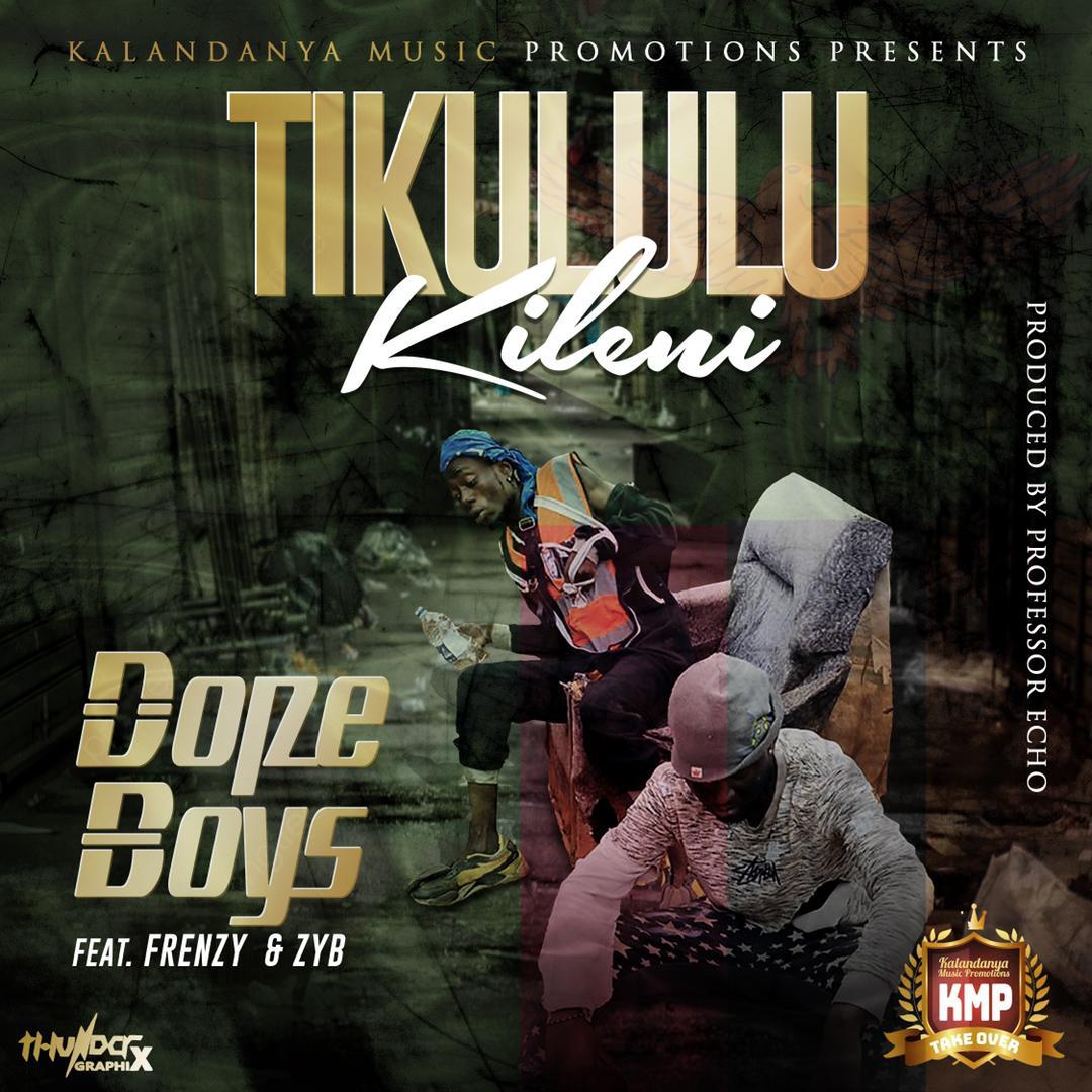 Dope Boys ft. Frenzy & ZYB - Tikululukileni