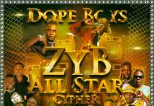 Dope Boys ft. Various Artists - ZYB All Star Cypher