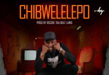 Feligo - Chibwelelepo (Prod. Ricore)