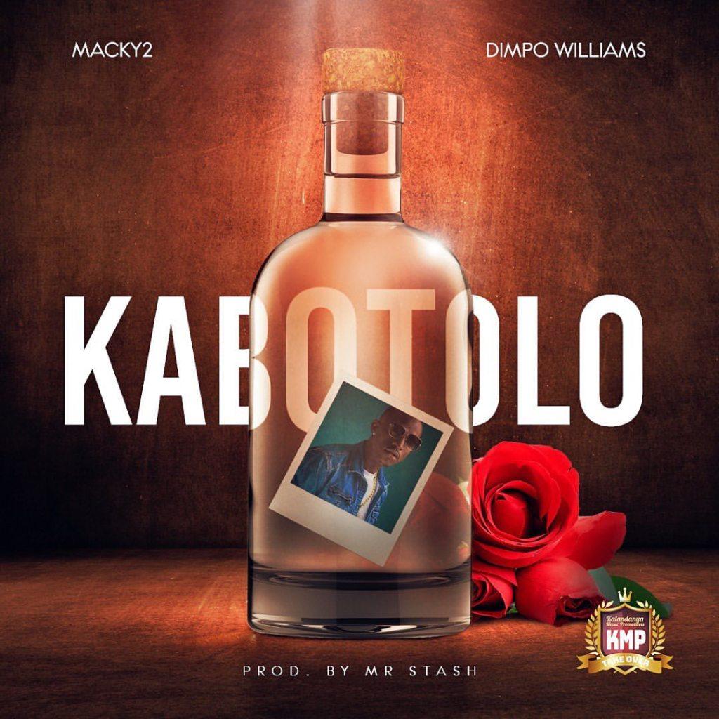 Macky2 ft. Dimpo Williams - Kabotolo