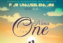 P Jr. Umuselemani ft. Kai - Nima One