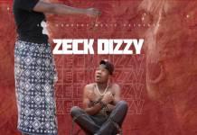 Zeck Dizzy - Wakalakala Uze