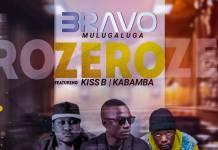 Bravo ft. Kiss B Sai Baba & Kabamba - Zero