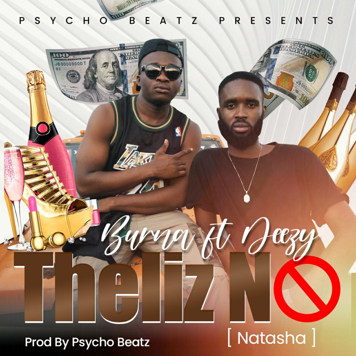 Burna ft. Deezy - Theliz No (Prod. Psycho Beatz)