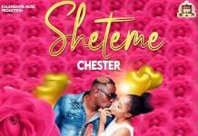 Chester - Sheteme (Prod. Silva)