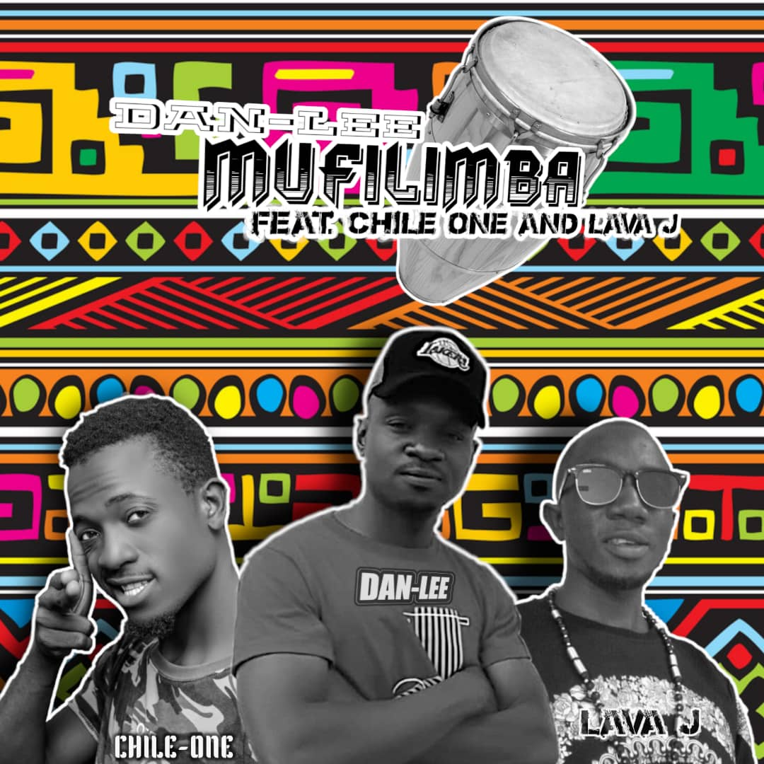 Dan-Lee ft. Chile One & Lava-J - Mufilimba