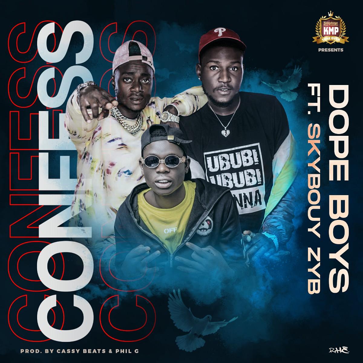 Dope Boys ft. Sky Bouy - Confess
