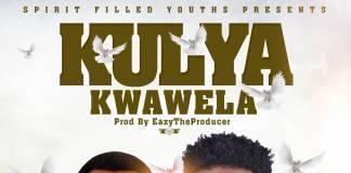 Epas ft. Yellow Dove - Kulya Kwawela
