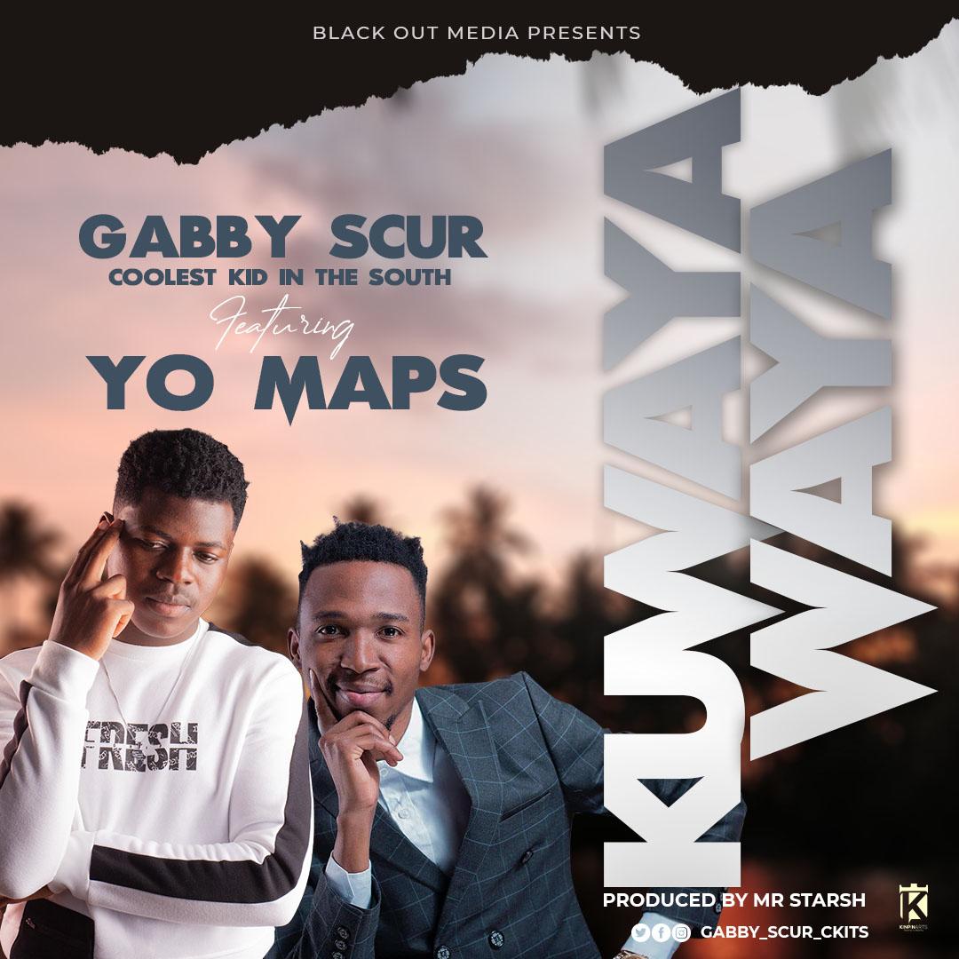 Gabby Scur ft. Yo Maps - Kuwayawaya