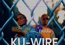 Geoff Dee ft. Paxah - Ku Wire