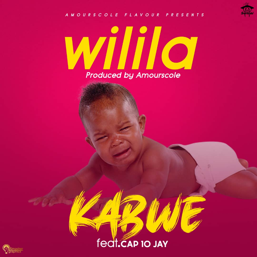 Kabwe ft. Cap10 Jay - Wilila (Prod. Amourscole)