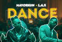 Mayorkun ft. L.A.X - Dance (Oppo)