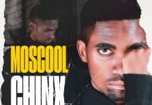 Moscool Chinx - Skille Mumulopa