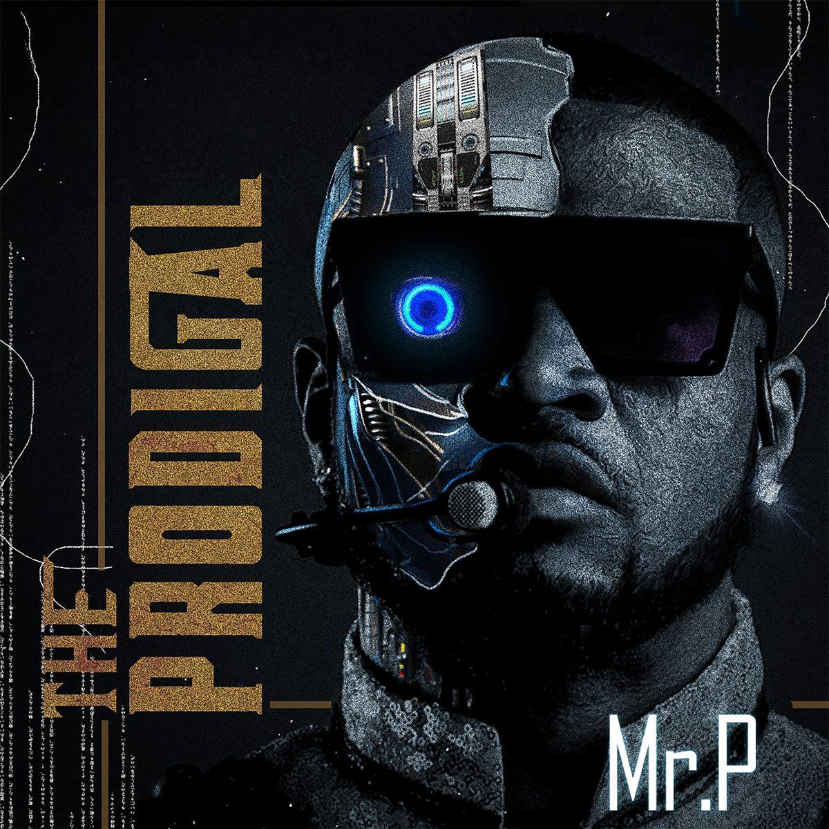 Mr. P - The Prodigal [ALBUM]