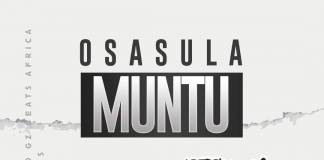 Oboy ft. Cleo Gz - Osasula Muntu