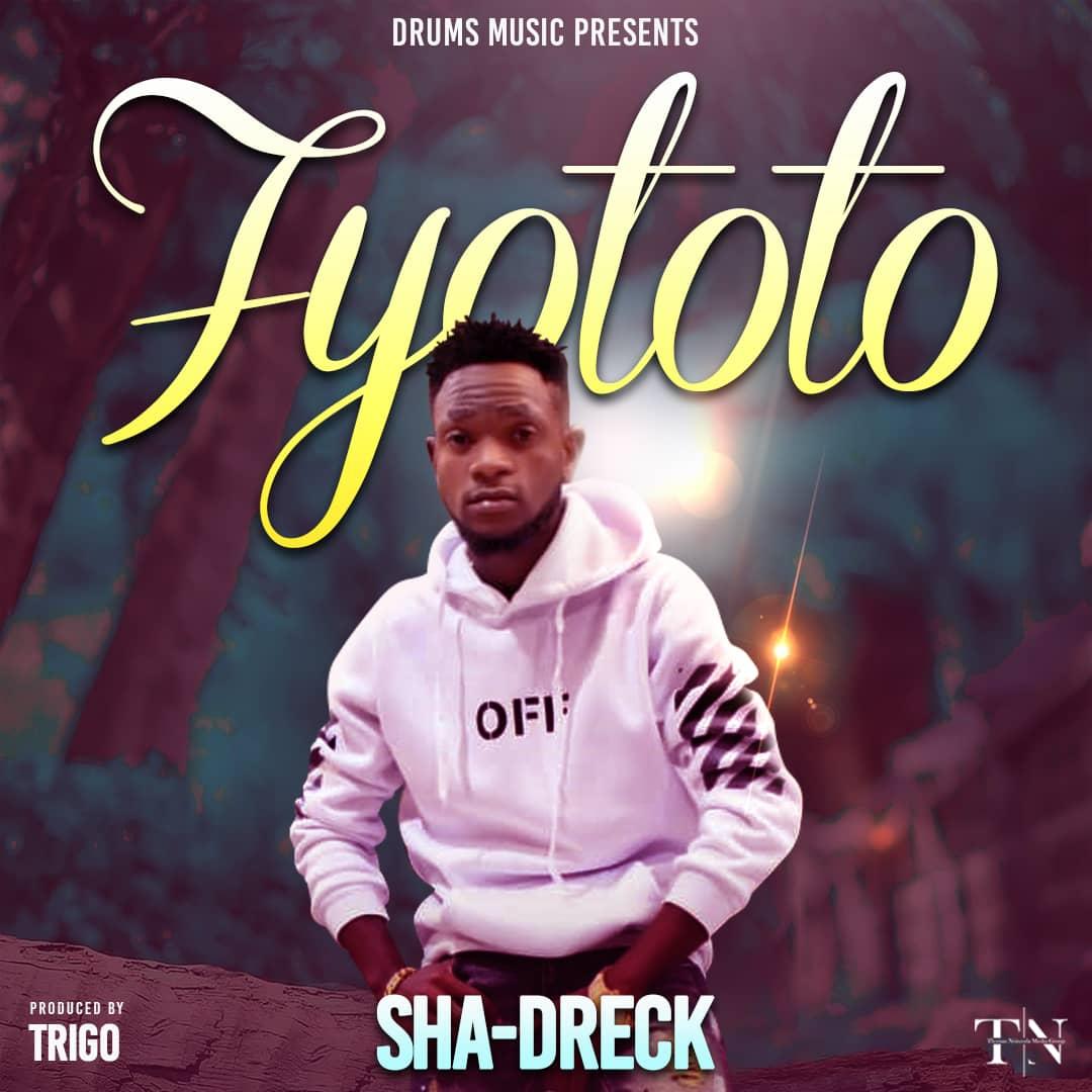 Sha-Dreck - Fyototo (Prod. Trigo Beatz)