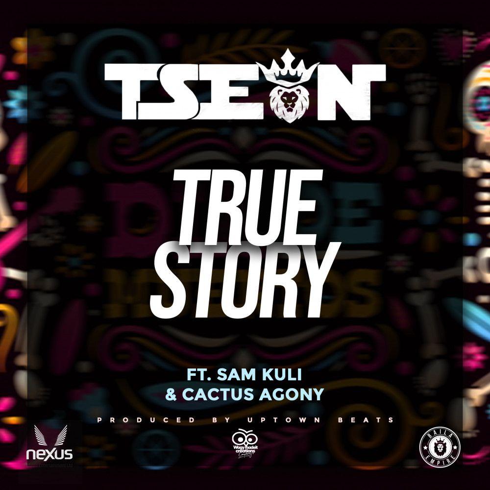 T-Sean ft. Sam Kuli & Cactus Agony - True Story