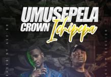 Umusepela Crown ft. Ace BB - Icipepa (Dub Step Version)
