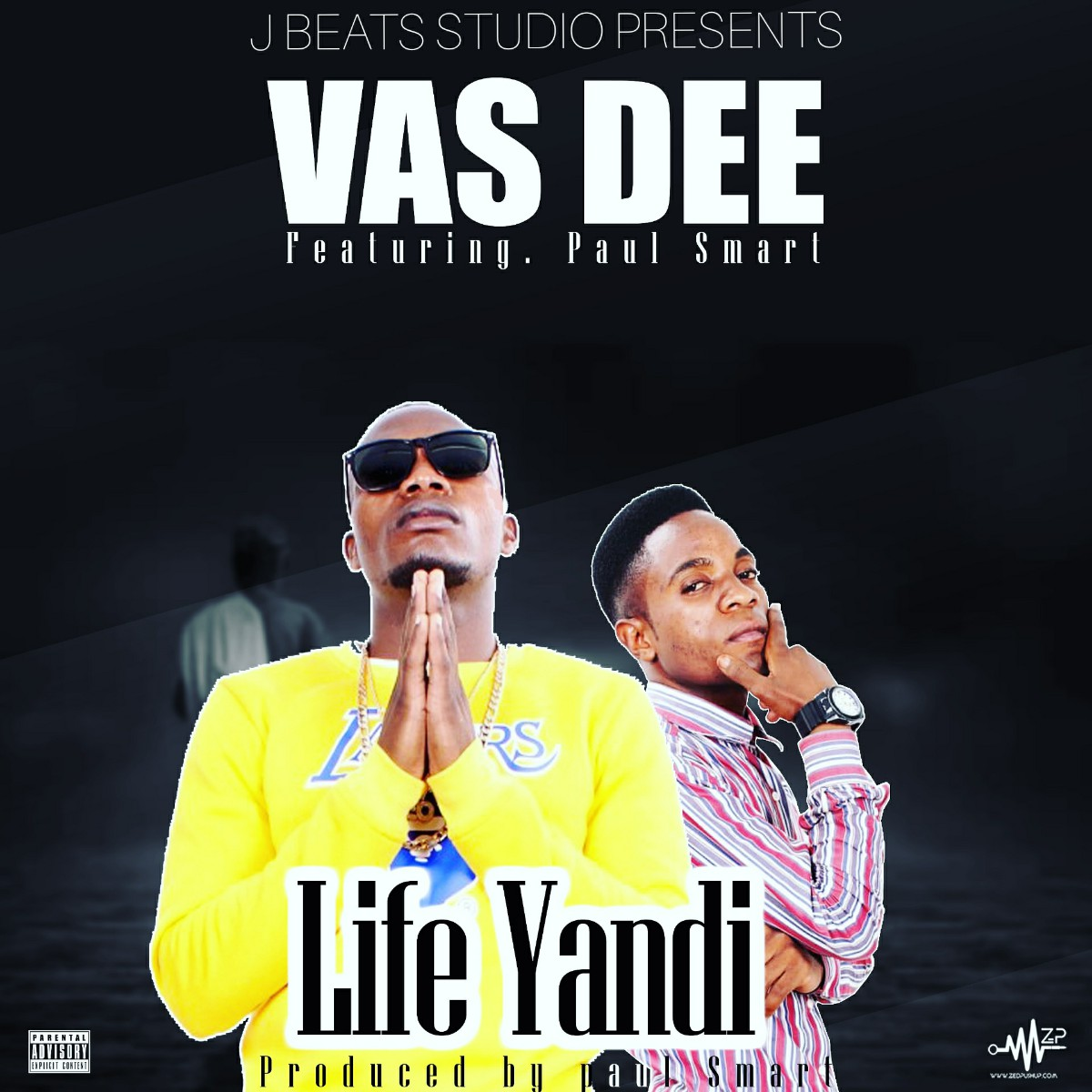 Vas Dee ft. Paul Smart - Life Yandi (Prod. Paul Smart)
