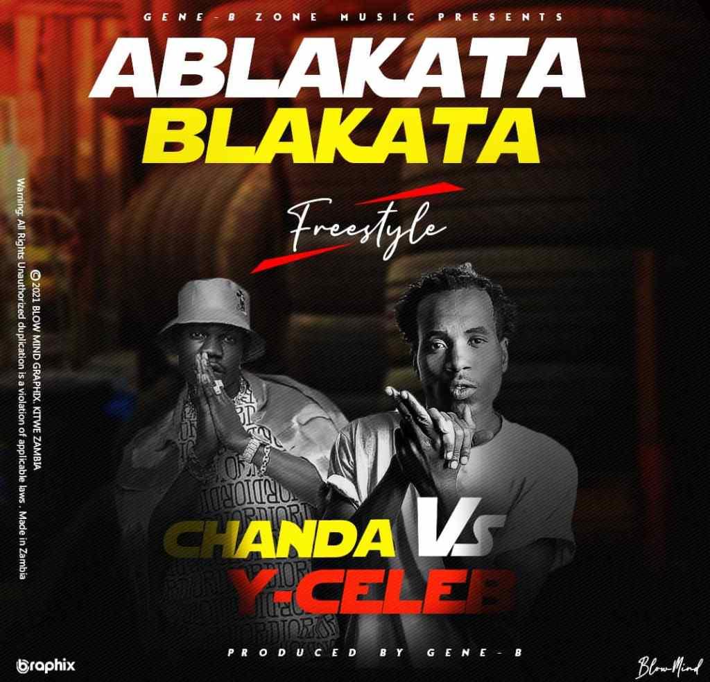Apa Ni Chanda & Y Celeb - Ablakata Blakata (Freestyle)
