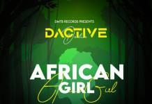 Dactive - African Girl (Prod. Drew)