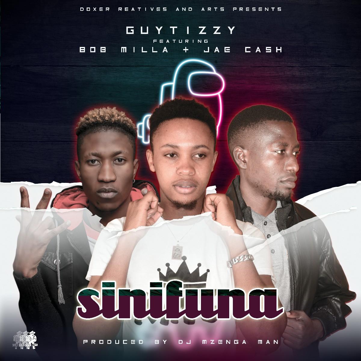 Guytizzy ft. Jae Cash & Bob Milla - Sinifuna