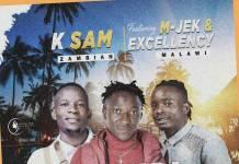 K-Sam ft. M-Jek & Excellency - Uzandikumbuka