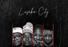 Lusaka City ft. Ray Dee - Dangerous