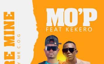 Mo'P ft. Kekero - You Are Mine