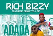 Rich Bizzy ft. DBwoy Tell em - Adada (Songola Pencil)