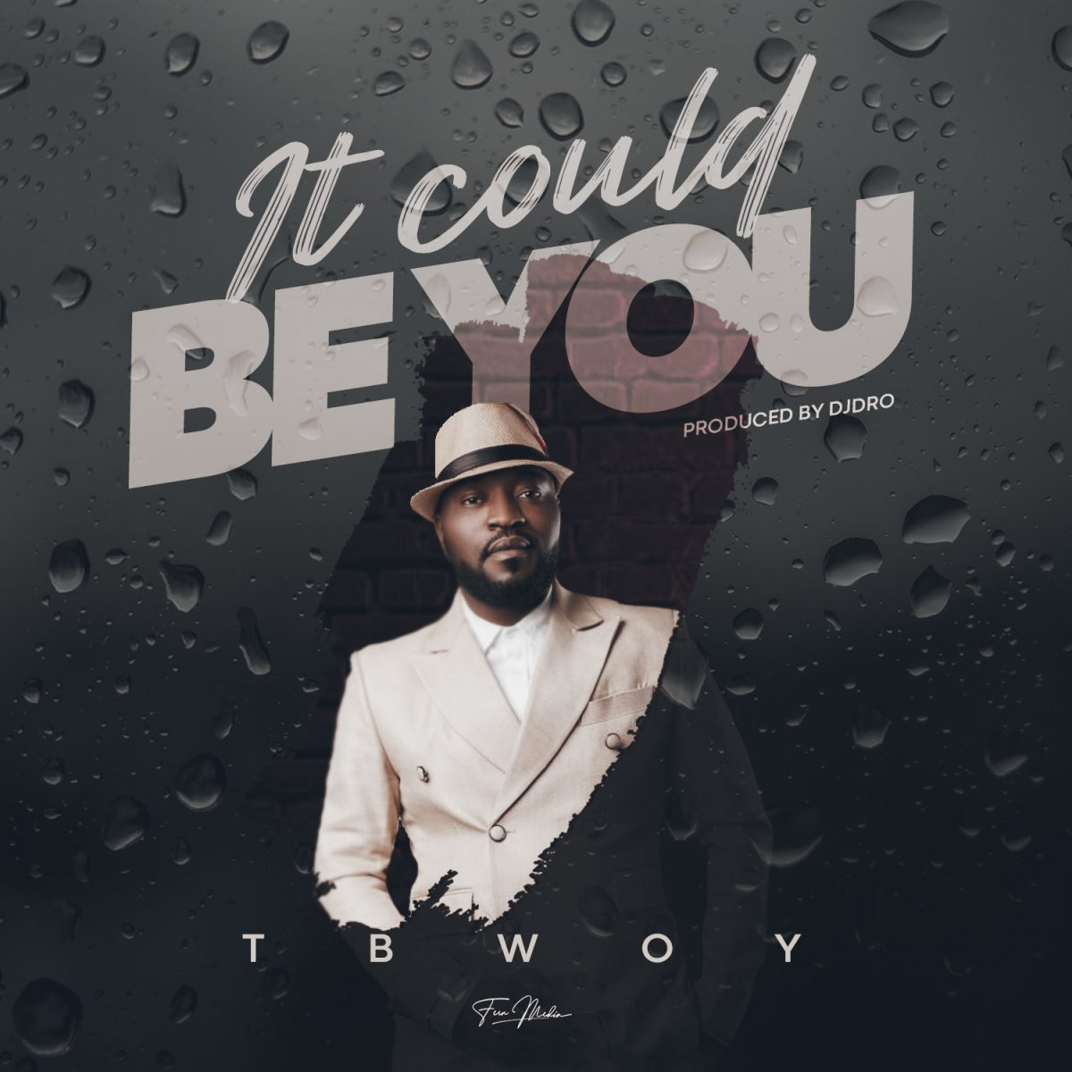 Tbwoy - It Could Be You
