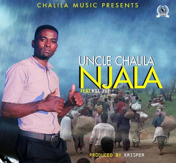Uncle Chalila ft. Kel Zee - Njala (Prod. Krisper)