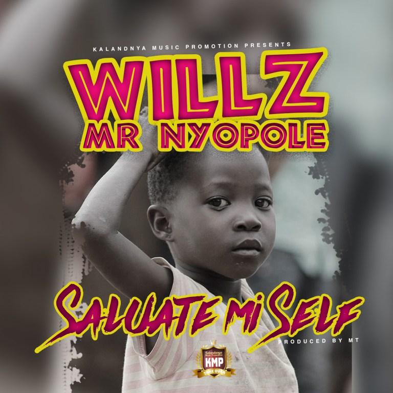 Willz Mr Nyopole - Salute Mi Self