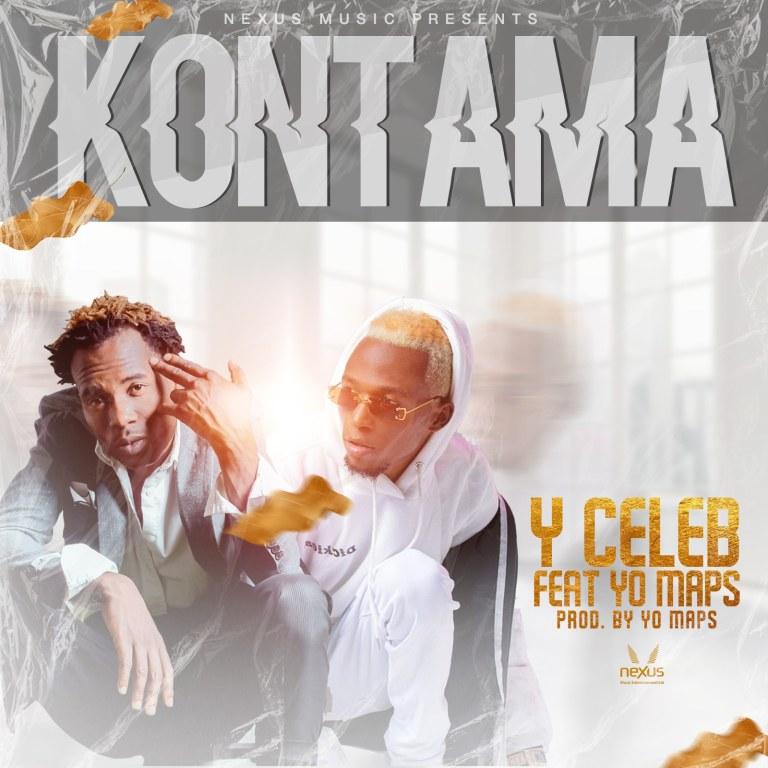 Y Celeb ft. Yo Maps - Kontama
