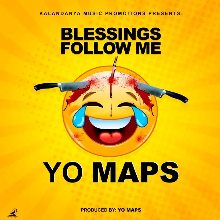 Yo Maps - Blessings Follow Me