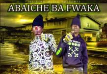 Abaiche Ba Fwaka - Nififine Mwankusha