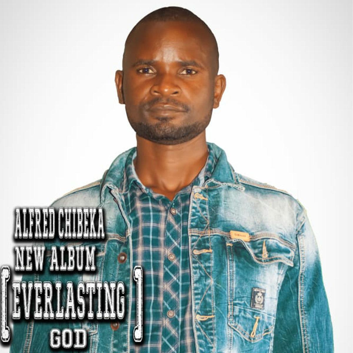 Alfred Chibeka ft. Shy Kid - Everlasting God