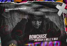 Bow Chase ft. Jae Cash, Willz & W.A.X - Rehab