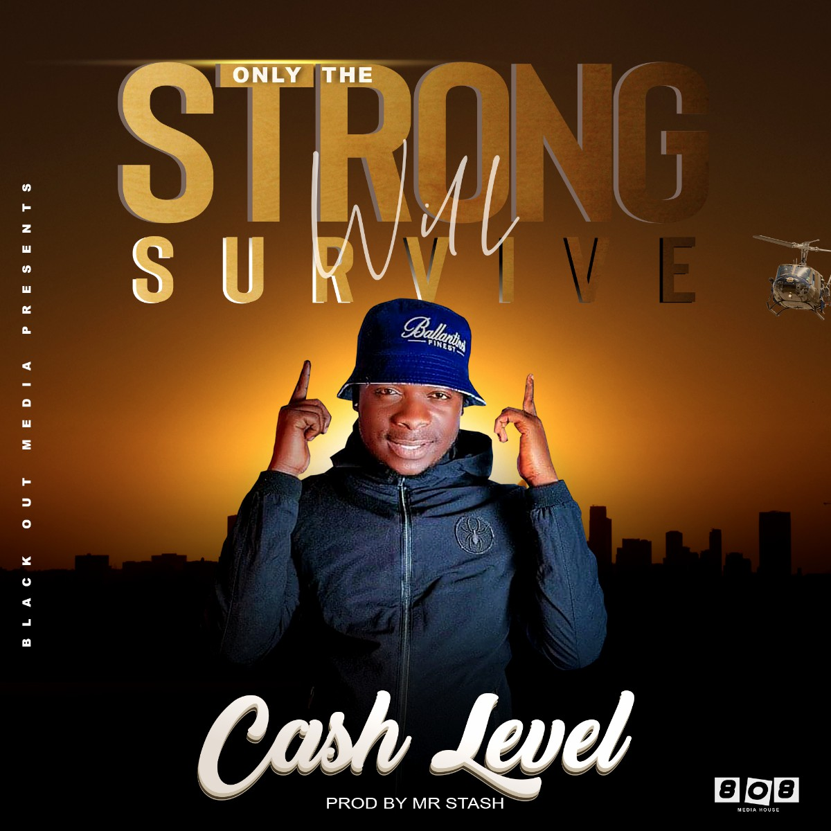 Cash Level - Only The Strong Will Survive