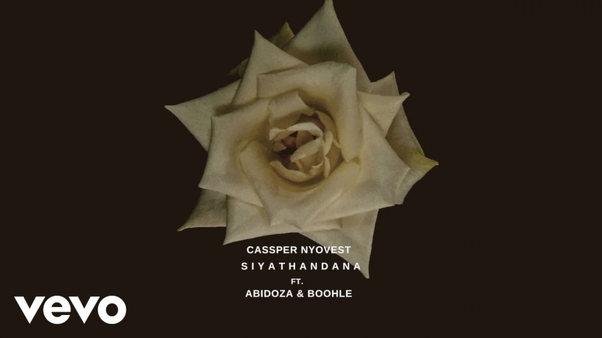 Cassper Nyovest ft. Abidoza & Boohle - Siyathandana
