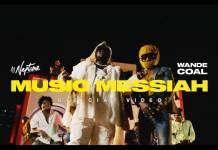 DJ Neptune ft. Wande Coal - Music Messiah (Official Video)