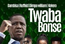 Dambisa, Ruffkid, Dimpo Williams & Kekero - Twaba Bonse (PF Campaign Song)