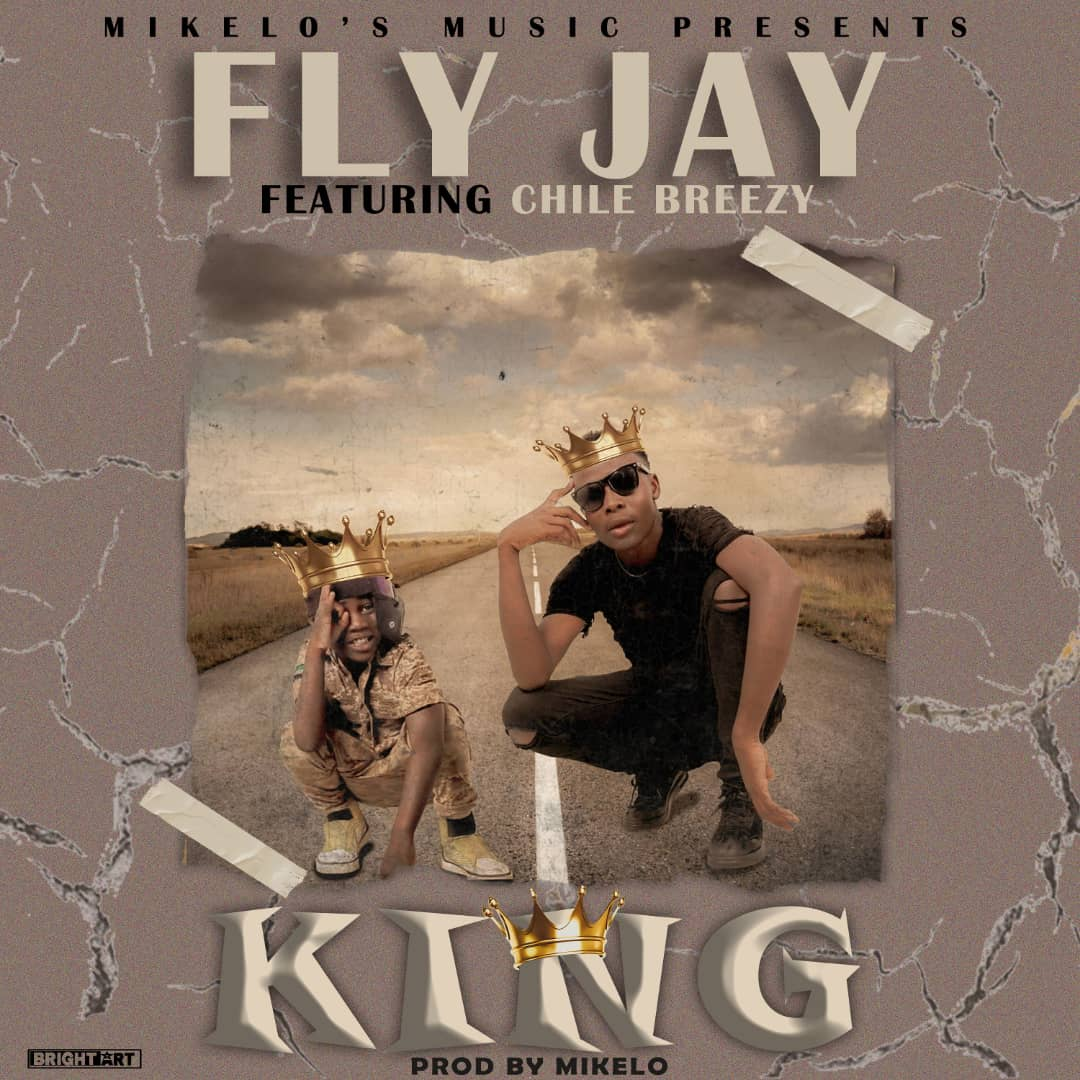 Fly Jay ft. Chile Breezy - King (Prod. Mikelo)
