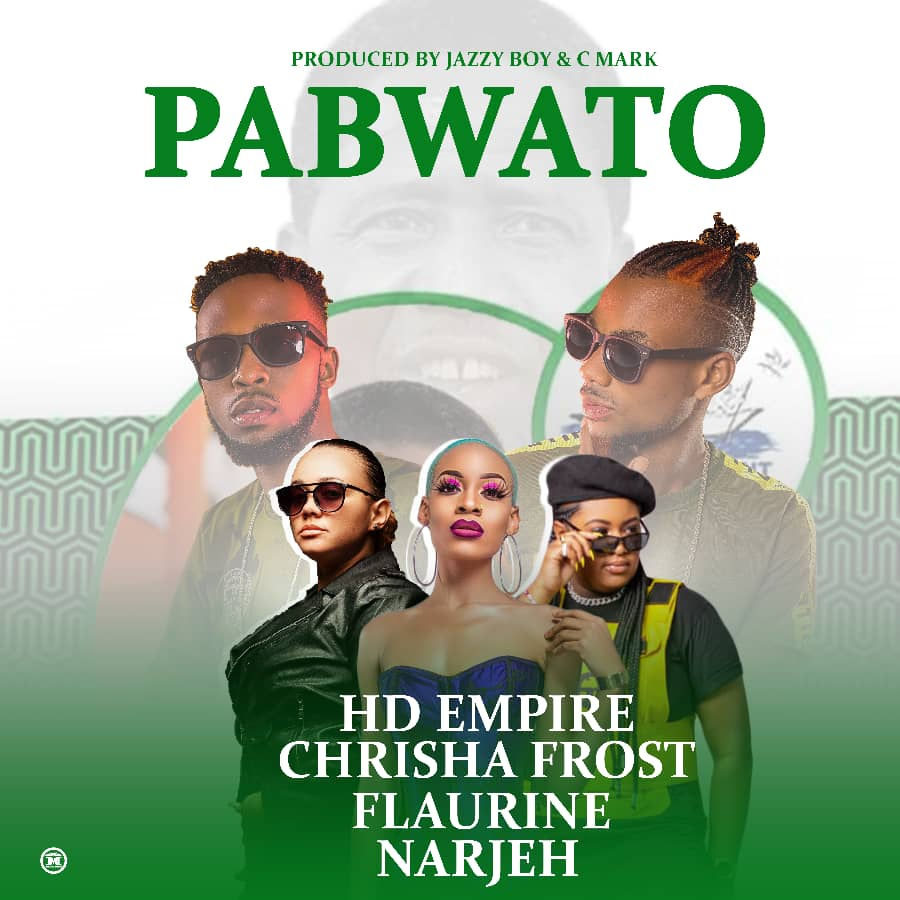 HD Empire, Chrisha Frost, Flaurine & Narjeh - Pabwato